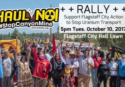 Haul No! Flagstaff Rally to Stop Uranium Transport