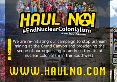 Nuclear Colonialism in the Southwest? Haul No!
